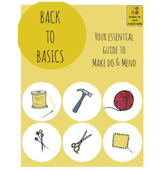 Make Do and Mend-able: Back to Basics